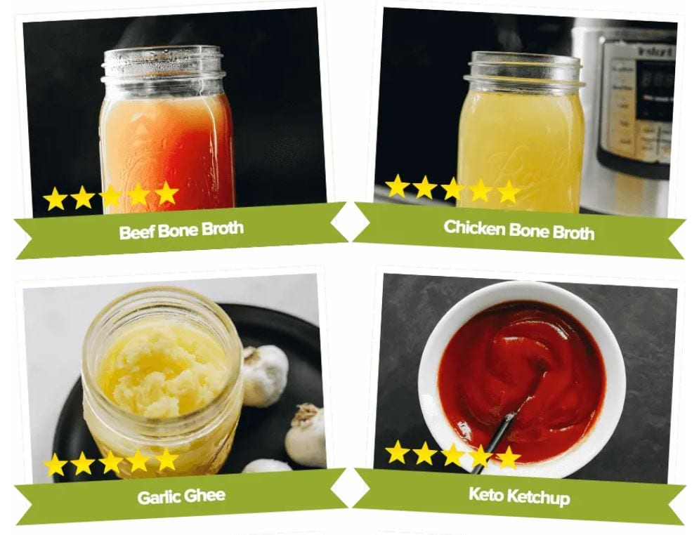 The Keto Shortcut System condiments including, Beef Bone Broth, Chicken Bone Broth, Garlic Ghee and Keto Ketchup more Keto Diet Recipes