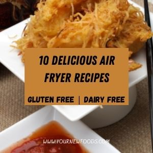 Air Fryer gluten and dairy free pawn