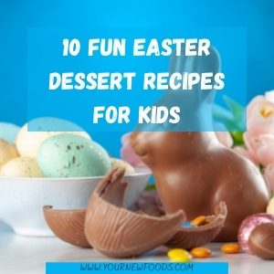 Easter desserts recipes for kids with chocolate bunny