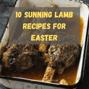 Lamb recipes for Easter