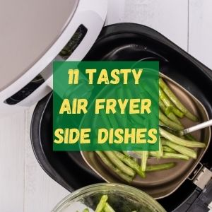 Air-Fryer Side Dishes green beans