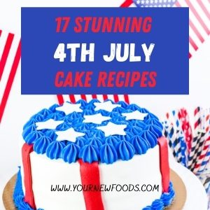 Stunning 4th of july cake recipes