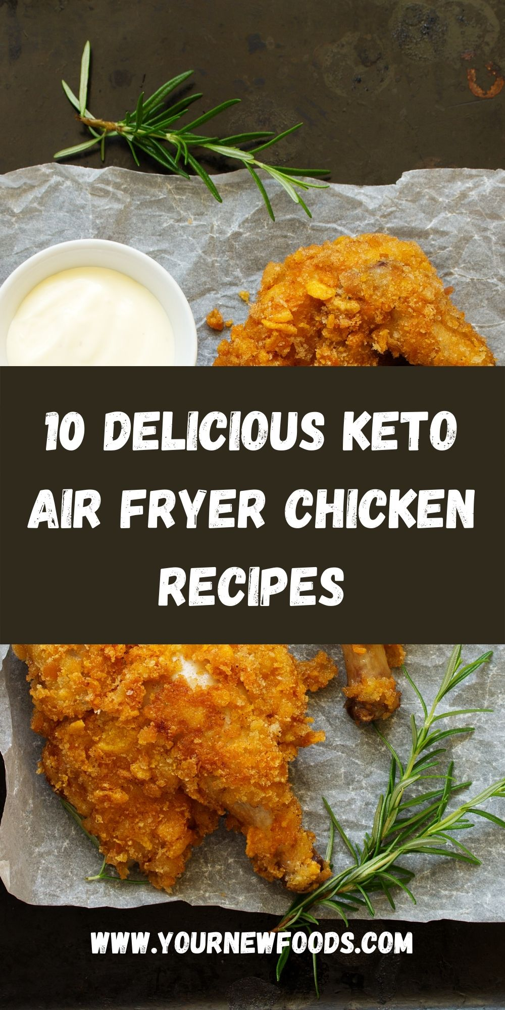 10 Delicious Keto Air Fryer Chicken Recipes with a picture of fried chicken on a black slate
