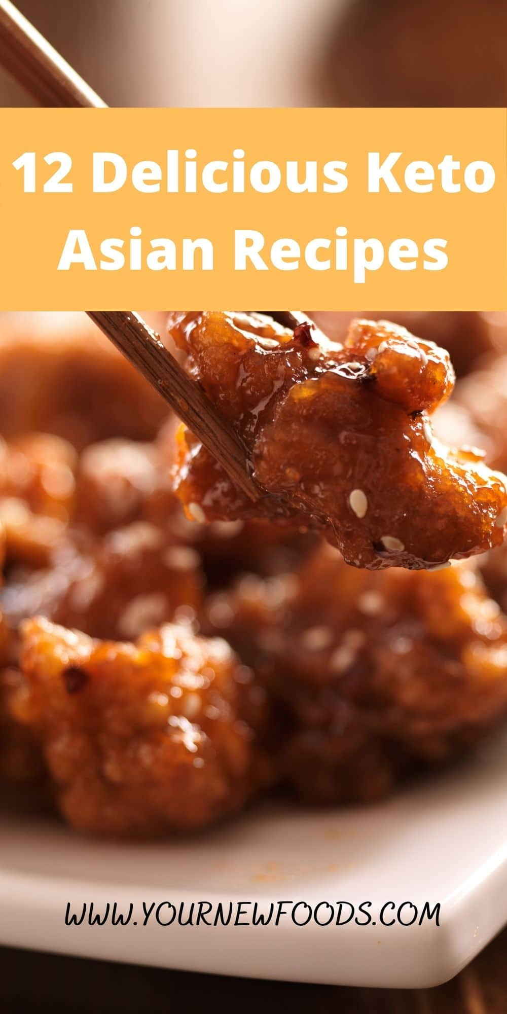 Delicious Keto Asian Recipes Showing orange chicken on a white plate