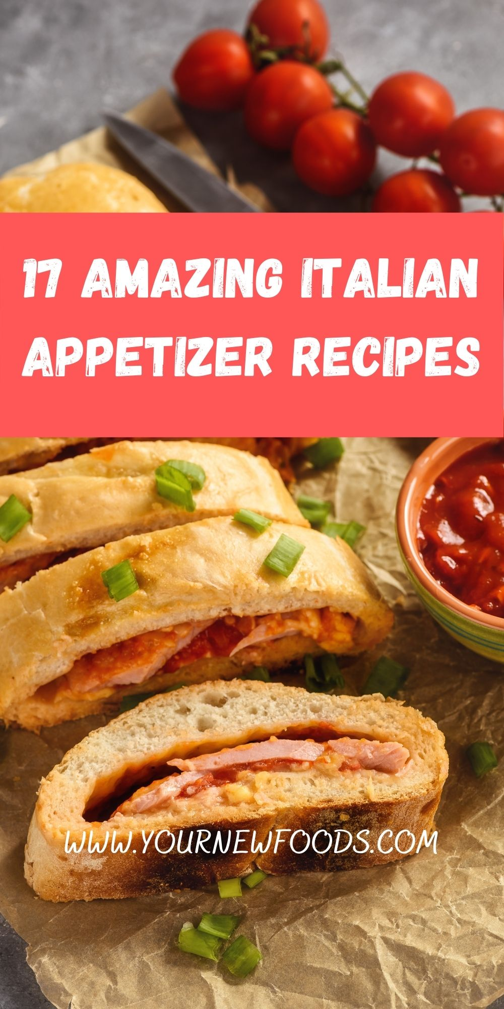 banner advertising Italian appetizers with sliced Stromboli on a wooden chopping board